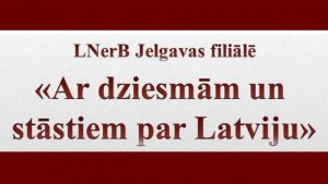 Ar dziesmām un stāstiem par Latviju