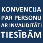 Konvencija par personu ar invaliditāti tiesībām