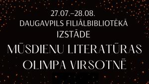 Daugavpils Mūsdienu literatūras Olimpa virsotnē galvene