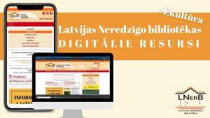 Latvijas Neredzīgo bibliotēkas digitālie resursi galvene