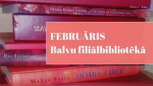 Februāris Balvu filiālbibliotēkā galvene