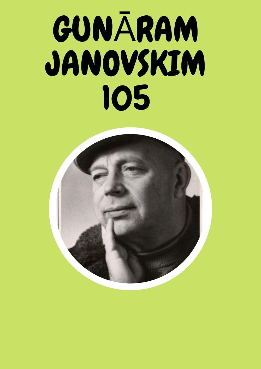 Plakāts izstādei Gunāram Janovskim — 105
