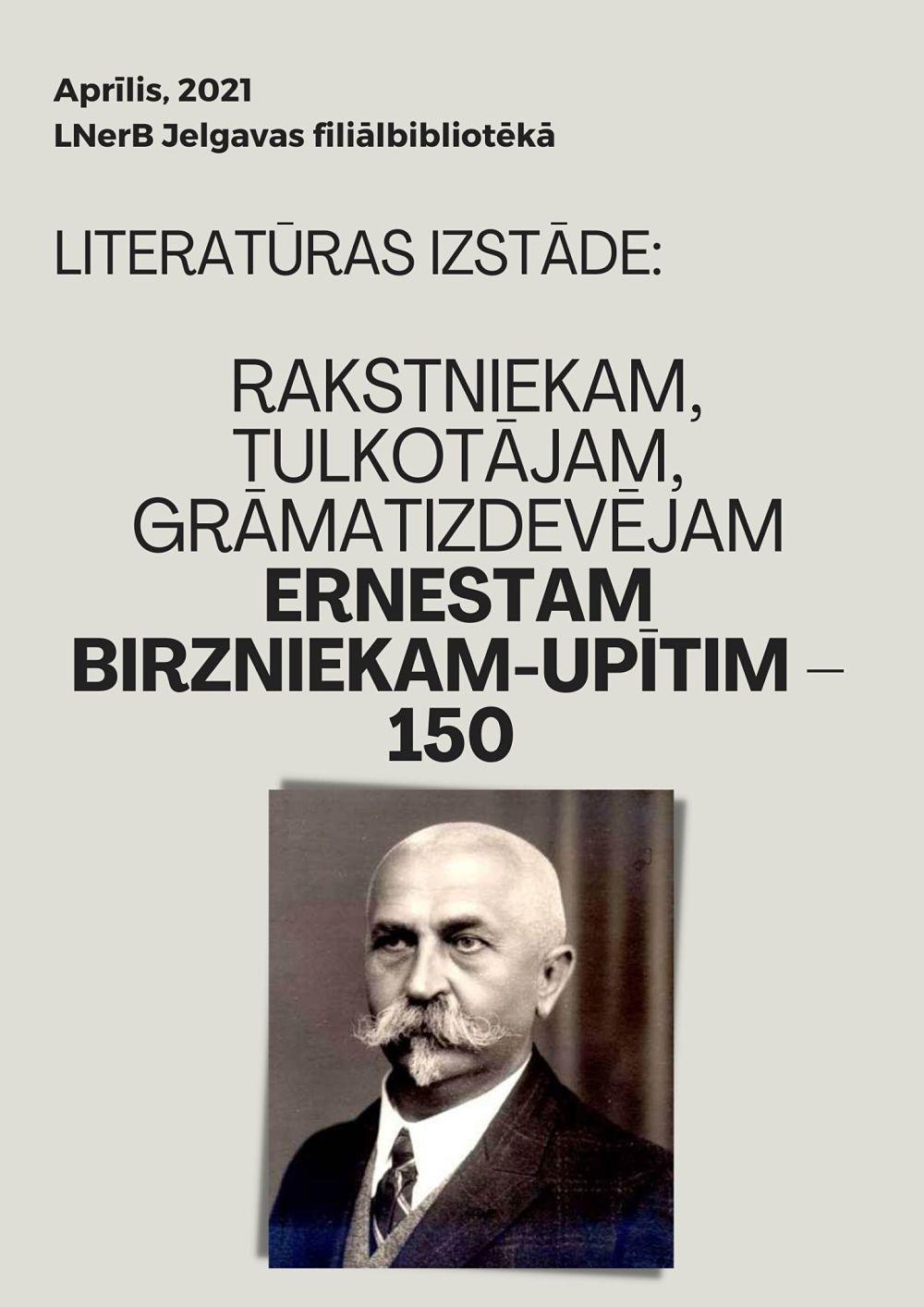 Plakāts izstādei Ernestam Birzniekam-Upītim – 150