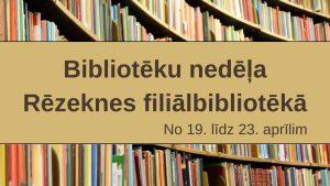 Bibliotēku nedēļa Rēzeknes filiālbibliotēkā galvene
