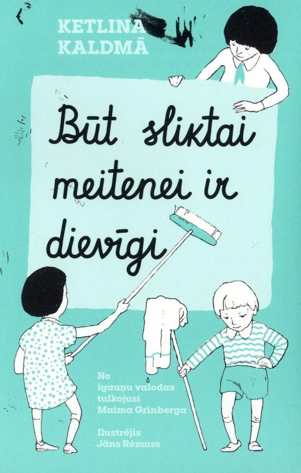 Ilustrācija grāmatai Būt sliktai meitenei ir dievīgi