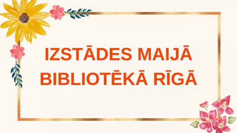 Izstādes maijā Rīgā galvene