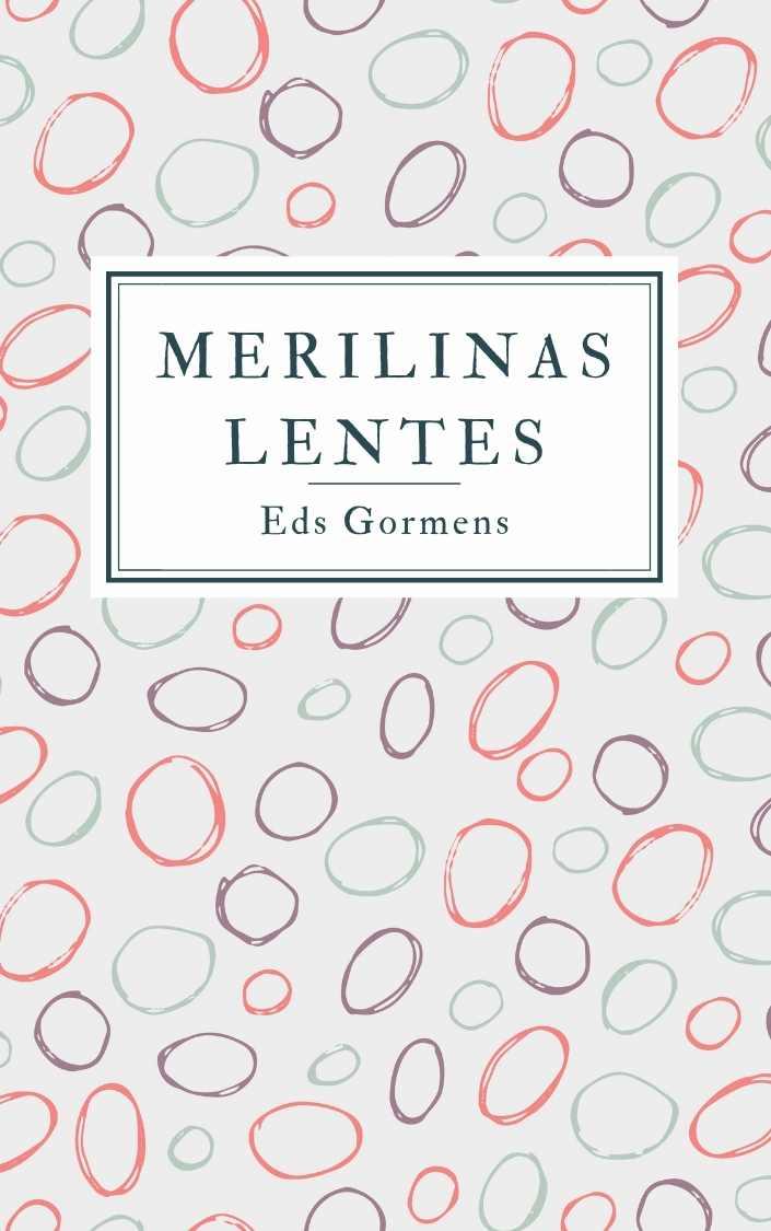 Ilustrācija grāmatai Merilinas lentes