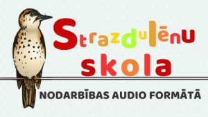 Strazdulēnu skolas nodarbības audio formātā galvene