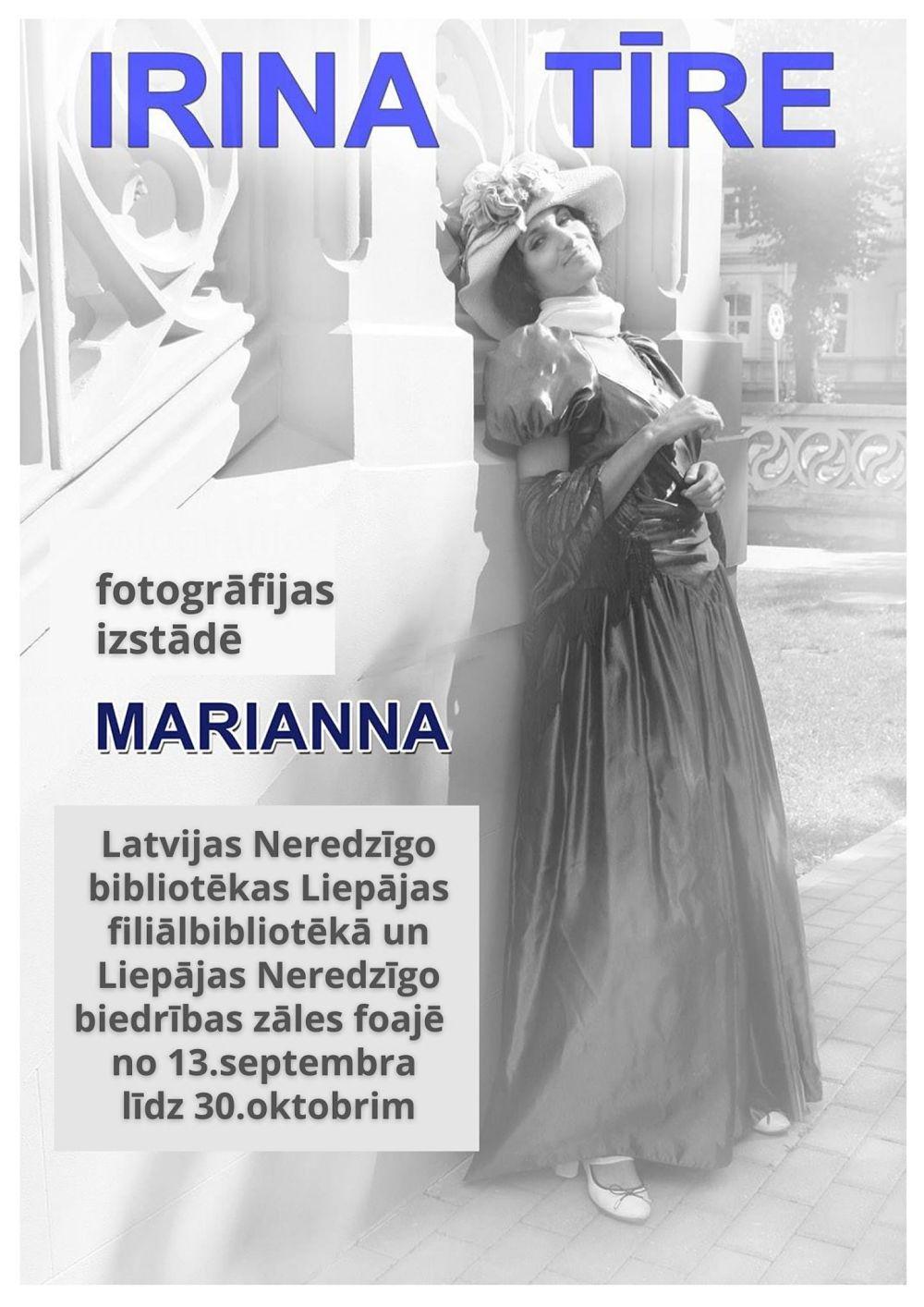 """Plakāts mākslinieces Irinas Tīres fotogrāfiju izstādei """"Marianna"""""""