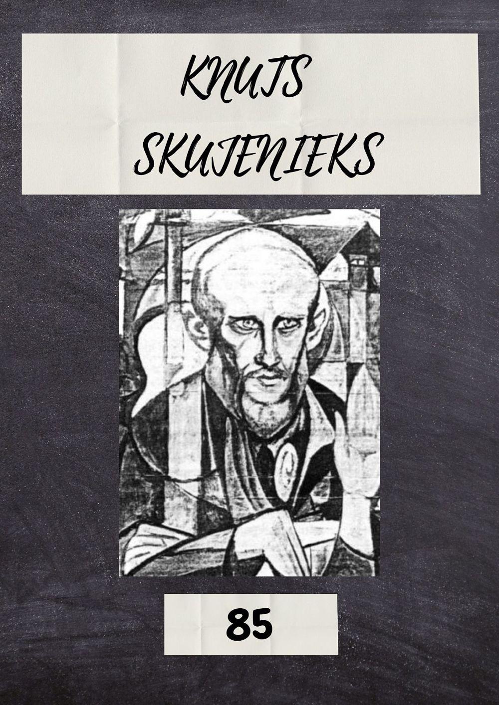 Plakāts izstādei Knutam Skujeniekam - 85