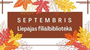 Septembris Liepājas filiālbibliotēkā galvene